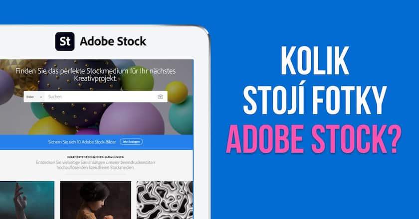 Kolik stojí fotky Adobe Stock? - Odpověď na Vaše otázky! 1