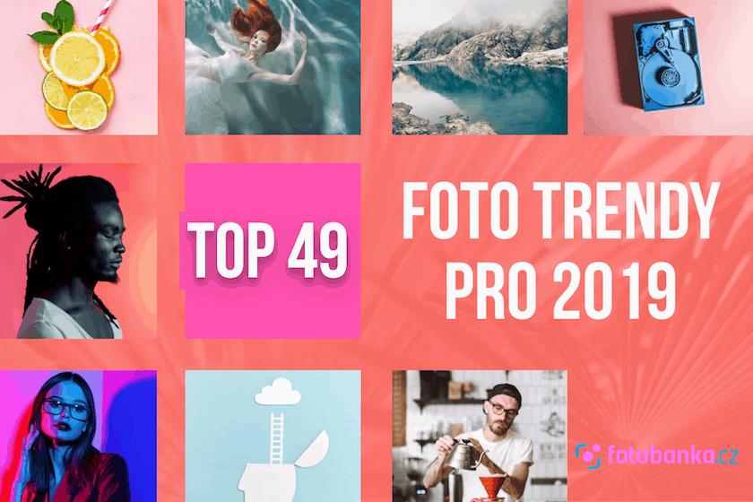 Trendy ve fotografii pro rok 2019: 49 vizuálních trendů, bez kterých se neobejdete 1